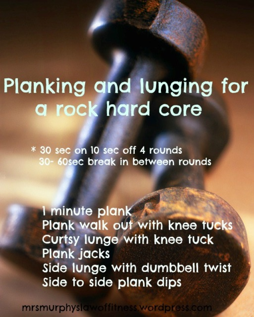 planking and lunging for rock hard core