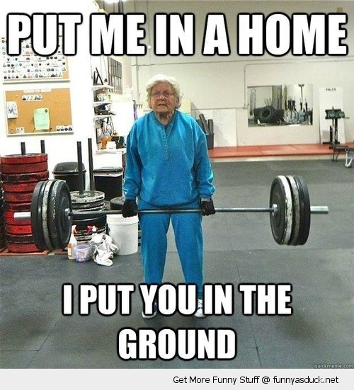 grandma lifting