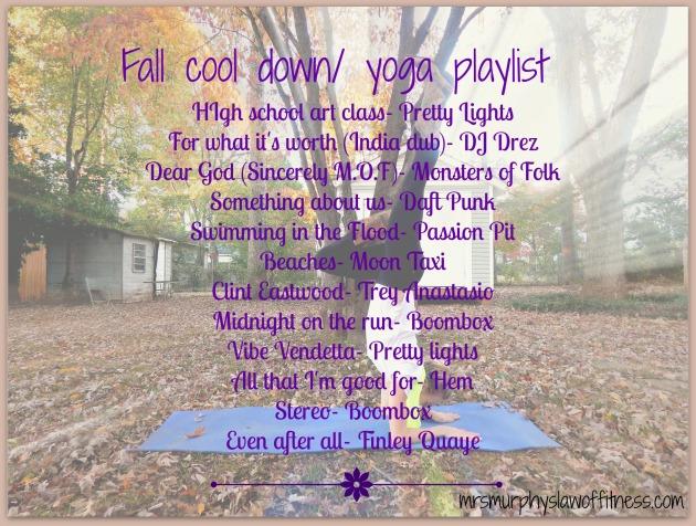fall cool down. yoga playlist