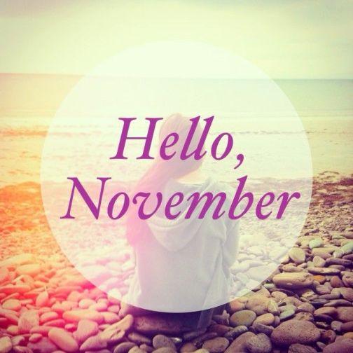 hello, November